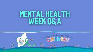mental health week q&a blog feature image