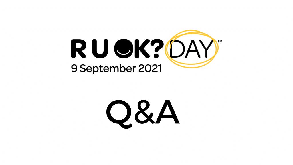 Q&a r u ok